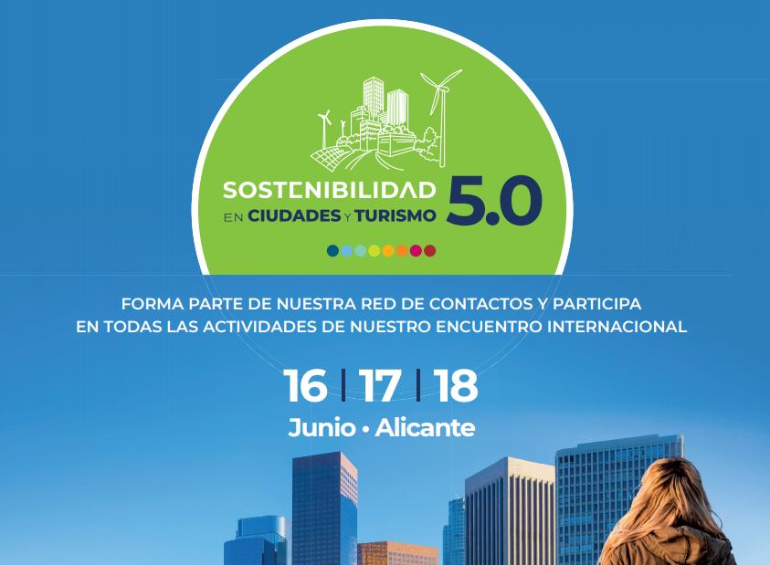 Nouvelles Tourisme  Alicante accueille le Ier Forum International « Territoires et tourisme durable 5.0 »